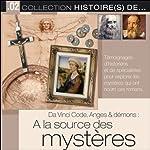 Da Vinci Code, Anges & démons: A la source des mystères    Tempo Création