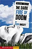 The Dark Fire of Doom, Peter Lancett, 1598898647