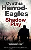 Shadow Play: A British police procedural (A Bill Slider Mystery) by  Cynthia Harrod-Eagles in stock, buy online here