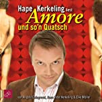 Amore und so'n Quatsch | Hape Kerkeling,Elke Müller,Angelo Colagrossi