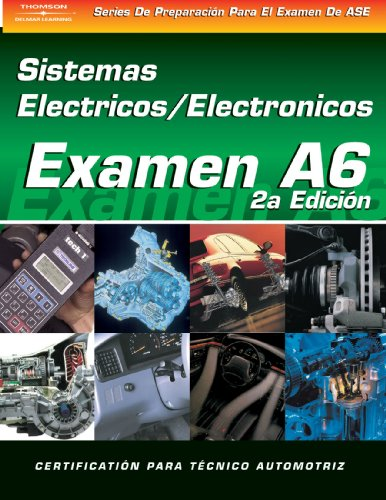 ase-test-prep-series-spanish-version-2e-a6-automotive-electrical-electronic-systems-delmar-learnings