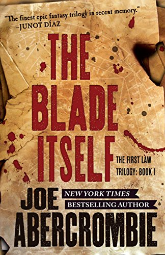 The Blade Itself by [Abercrombie, Joe]