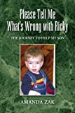 Please Tell Me What's Wrong with Ricky, Amanda Zak, 1436313872