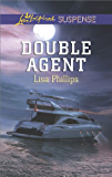 Double Agent (Love Inspired Suspense Book 1)