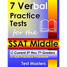 7 Verbal Practice Tests for the SSAT Middle