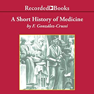 A Short History of Medicine Audiobook
