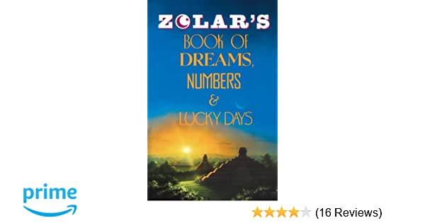 Zolar's Book of Dreams, Numbers, and Lucky Days: Zolar