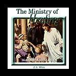 The Ministry of Healing | Ellen G. White