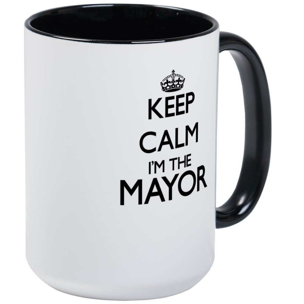 CafePress - Keep Calm I'm The Mayor Mugs - Coffee Mug, Large 15 oz. White Coffee Cup