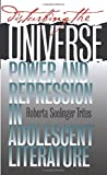 img - for Disturbing the Universe: Power and Repression in Adolescent Literature book / textbook / text book
