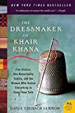 img - for The Dressmaker of Khair Khana: Five Sisters, One Remarkable Family, and the Woman Who Risked Everything to Keep Them Safe book / textbook / text book