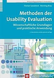 Methoden der Usability Evaluation: Wissenschaftliche Grundlagen und praktische Anwendung
