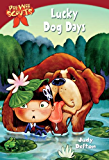 Pee Wee Scouts: Lucky Dog Days (A Stepping Stone Book(TM))