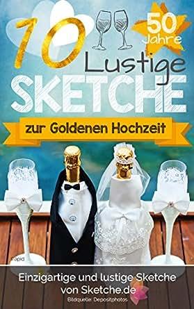 Amazoncom 10 Lustige Sketche Zur Goldenen Hochzeit