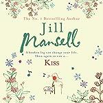 Kiss   Jill Mansell