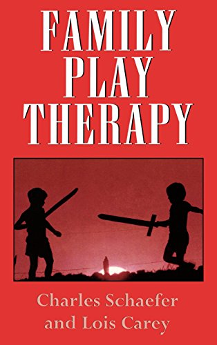 Family Play Therapy (Child Therapy Series) by Charles E Schaefer