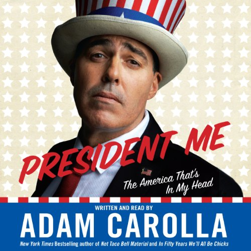 President Me: The America That's in My Head Audiobook [Free Download by Trial] thumbnail