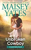 Unbroken Cowboy (A Gold Valley Novel)