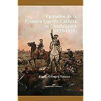 Episodios de la Primera Guerra Carlista en Guadalajara (1833-1839)