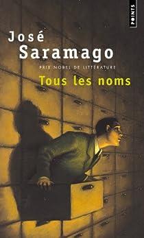 Tous les noms par Saramago