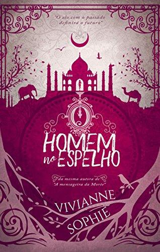 O Homem No Espelho (Portuguese Edition) by [Sophie, Vivianne]