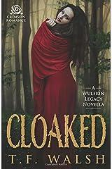 Cloaked: A Wulfkin Legacy Novella Paperback