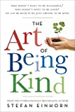The Art of Being Kind, Stefan Einhorn, 1605980463
