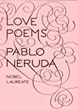 img - for By Pablo Neruda - Love Poems (Bilingual) (10/26/08) book / textbook / text book