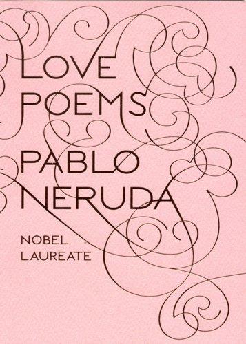 By Pablo Neruda - Love Poems (Bilingual) (10/26/08)