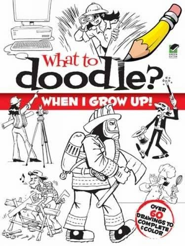 Read Online What to Doodle? When I Grow Up! (Dover Doodle Books) PDF