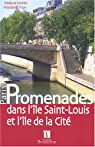 Promenades dans l'île Saint-Louis et l'île de la Cité par Hatte