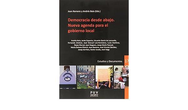 Democracia desde abajo : nueva agenda para el gobierno local ...