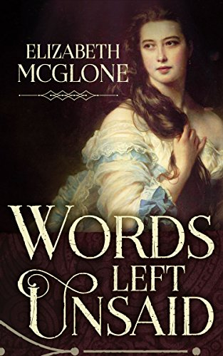 Words Left Unsaid: A Taboo Historical Romance