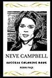 Neve Campbell Success Coloring Book (Neve Campbell Success Coloring Books)