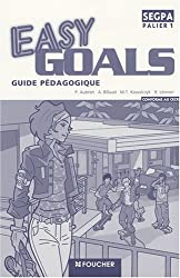 Easy goals SEGPA palier 1 : Guide pédagogique