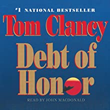Debt of Honor: A Jack Ryan Novel Audiobook by Tom Clancy Narrated by John MacDonald