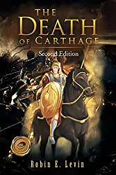 THE DEATH OF CARTHAGE: Second Edition