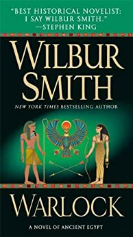 Warlock: A Novel of Ancient Egypt by [Smith, Wilbur]