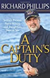A Captain's Duty, Richard Phillips, 1401323804