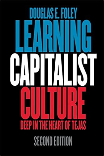 Learning Capitalist Culture Deep In The Heart Of Tejas