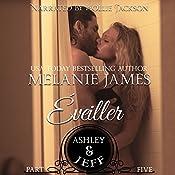 Ashley & Jeff: Éveiller Drive, Book 5 | Melanie James