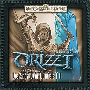 Der magische Stein (DRIZZT - Die Saga vom Dunkelelf 11) Hörspiel