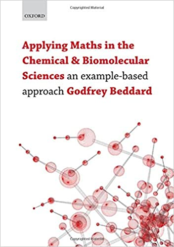Lataa eBooks ilmaiseksi pdf Applying Maths in the Chemical and Biomolecular Sciences: An Example-Based Approach 0199230919 PDF