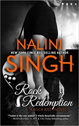 Rock Redemption (Rock Kiss) (Volume 3): Nalini Singh ...