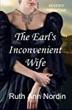 The Earl's Inconvenient Wife by  Ruth Ann Nordin in stock, buy online here