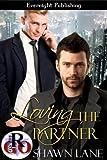 Loving the Partner (Loving Series Book 3)