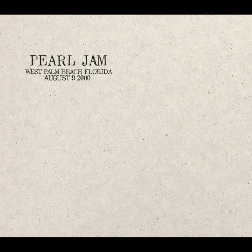 West Palm Florida - 8/9/00 - West Palm Beach, Florida by Pearl Jam