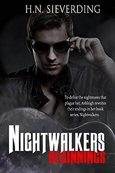 Beginnings (Nightwalkers Book 1) by [Sieverding, H.N.]