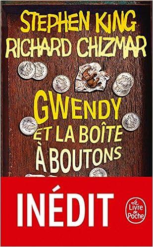 Stephen King & Richard Chizmar - Gwendy et la boîte à boutons (2018) sur Bookys