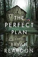 The Perfect Plan: A Novel
